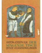 Der Singende Tisch - Ilk, Anton-Joseph