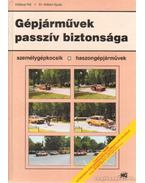 Gépjárművek passzív biztonsága - Kőfalusi Pál, Dr. Kőfalvi Gyula