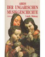 Abriss der Ungarischen Musikgeschichte