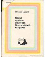 Német nyelvtan alapfokon 66 szemléltető kártyával