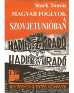 Magyar foglyok a Szovjetunióban