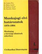Munkajogi elvi határozatok 1970-1994 I-II. kötet
