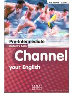 Channel Your english I-III.