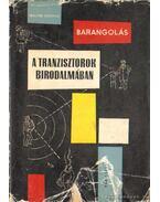 Barangolás a tranzisztorok birodalmában