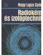 Radiokémia és izotóptechnika