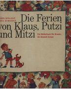 Die Ferrien von Klaus, Putzi und Mitzi