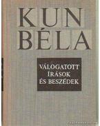Kun Béla válogatott írások és beszédek I-II. kötet