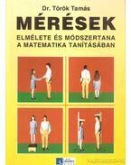 Mérések elmélete és módszertana a matematika tanításában