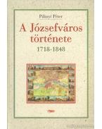 A Józsefváros története 1718-1848