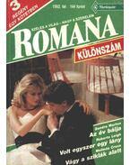 Az év bálja; Volt egyszer egy lány; Vágy a sziklák alatt - 1992. téli különszám Romana