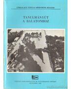 Tanulmányút a Balatonhoz