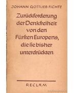 Zurückforderung der Denkfreiheit von den Fürsten Europens, die sie bisher unterdrückten
