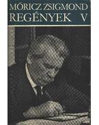 Móricz Zsigmond Regények V.
