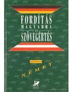 Fordítás magyarra és szövegértés - Német középfok