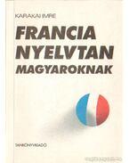 Francia nyelvtan magyaroknak