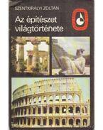 Az építészet világtörténete I. kötet