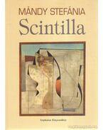 Scintilla - Mándy Stefánia