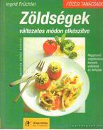 Zöldségek változatos módon elkészítve