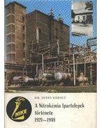 A Nitrokémia Ipartelepek története 1921-1948