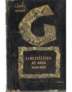 Elbeszélések - Az anya 1903-1907
