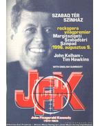 John Fitzgerald Kennedy (1917-1963) rockopera világpremier