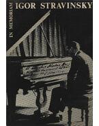 In memoriam Igor Stravinsky