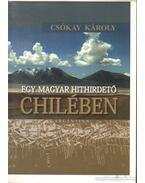 Egy magyar hithirdető Chilében