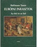Európai parasztok - Az étel és az ital