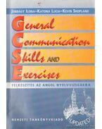 General Communication Skills and Exercises - Felkészítés az angol nyelvvizságra