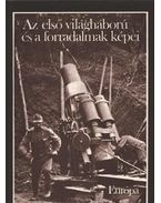 Az első világháború és a forradalmak képei