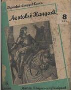 Az utolsó Hunyadi
