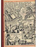 Az özönvíz balladája ( Füles 1985. 10-25 szám 1-16 rész )