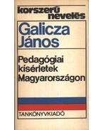 Pedagógiai kísérletek Magyarországon