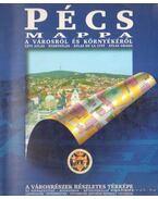 Pécs mappa a városról és a környékéről