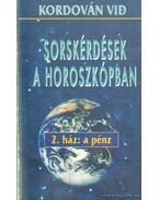 Sorskérdések a horoszkópban - 2. ház: A pénz