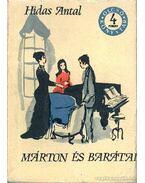 Márton és barátai I-II. kötet