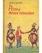 Péter a méhek városában