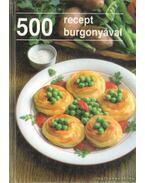 500 recept burgonyával - Bobrov, L., Tyerehina, L.
