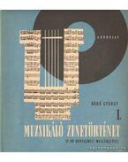 Muzsikáló zenetörténet I.