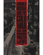 America, Russia, and the Cold War 1945-1990