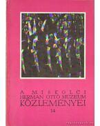 A Miskolci Herman Ottó Múzeum közleményei 14