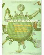 Projektpedagógia - Zombori Béla, Hegedűs Gábor, Szécsi Gábor, Mayer Ágnes