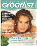 Természetgyógyász magazin 2008. augusztus XIV. évfolyam 8. szám