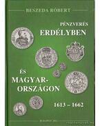 Pénzverés Erdélyben és Magyarországon 1613-1662