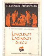 Linguam Latinam disco (Klasszikus örökségünk)