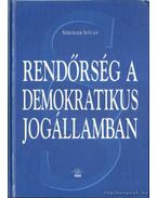 Rendőrség a demokratikus jogállamban