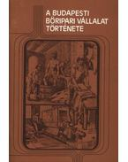 A Budapesti bőripari vállalat története