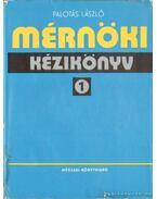 Mérnöki kézikönyv I. kötet