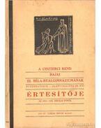 A Ciszterci Rend Bajai III. Béla-Reálgimnáziumának Értesítője az 1943-1935. iskolai évről
