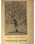Filozófia írások - Martinovics Ignác